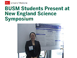 BUSM Students Present at New England Science Symposium
