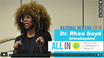 WATCH VIDEO: Dr. Rhea Boyd, The Safety Net-work: An Anti-Racist Imperative for Public Health Data, 2019 All In National Meeting