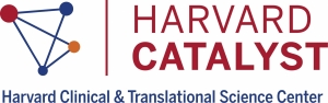 Harvard Catalyst |  Harvard Clinical and Translational Science Center