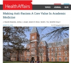 Making Anti-Racism A Core Value in Academic Medicine